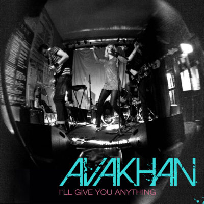 avakhan-single-cover-ill-give-you-anything-2018--
